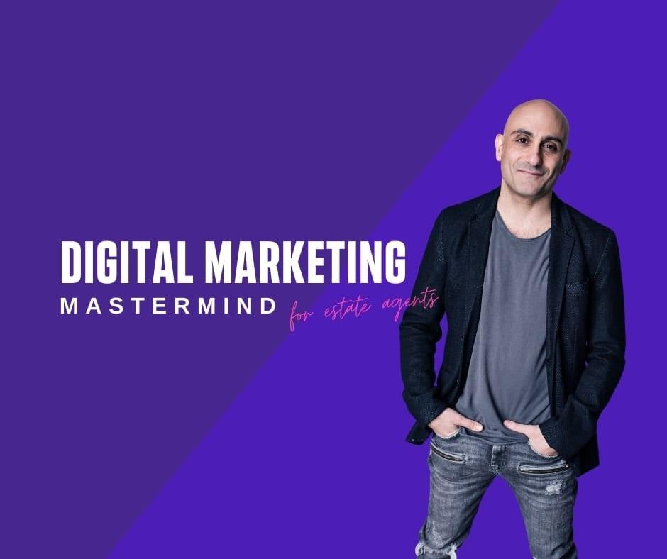 The Digital Marketing Mastermind for Estate Agents