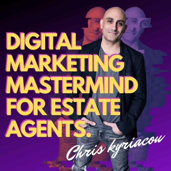 The Digital Marketing Mastermind for Estate Agents